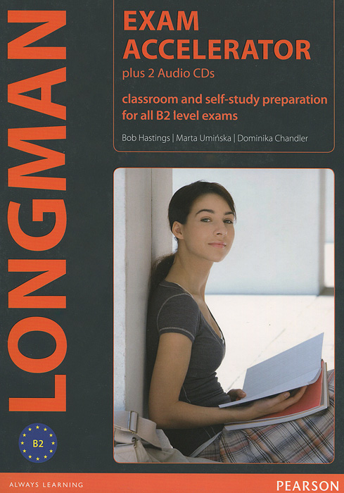 Exam Accelerator: Classroom and Self-Study Preparation for all B2 Level Exams (+ 2 CD-ROM) gold first new edition with 2015 exam specification exam maximiser