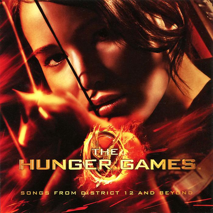 The Hunger Games. Songs From District 12 And Beyond александр журавлев влад французов казус кукоцкого оригинальный саундтрек к фильму