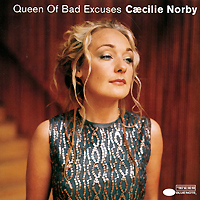 Caecilie Norby. Queen Of Bad Excuses