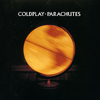 Coldplay Coldplay. Parachutes coldplay time s arrow