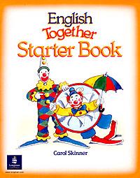 English Together Starter Book
