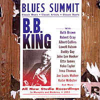 Би Би Кинг B.B. King. Blues Summit би би кинг b b king
