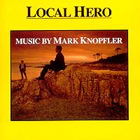 Марк Нопфлер Mark Knopfler. Local Hero. Music By Mark Knopfler chet atkins mark knopfler chet atkins mark knopfler neck and neck