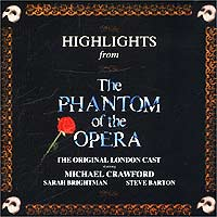 Майкл Кроуфорд,Сара Брайтман,Стив Бартек The Original London. The Phantom Of The Opera (Qs) гастон леру the phantom of the opera