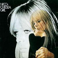 Nico Nico. Chelsea Girl nico