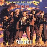 Bon Jovi Jon Jovi. Blaze Of Glory: Inspired By The Film Young Guns II