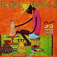 Third World Third World. 96 In The Shade dave rankin third world war