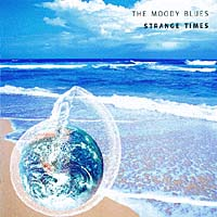 """""""The Moody Blues"""" The Moody Blues. Strange Times"""
