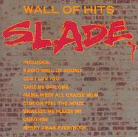 Slade Slade. Wall Of Hits slade house