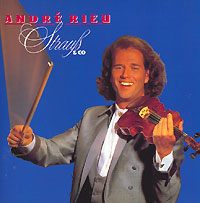 Андрэ Рье Andre Rieu. Strauss & Co andre rieu the best of live