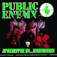 Public Enemy Public Enemy. Apocolypse '91 across enemy seas