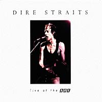 Dire Straits Dire Straits. Live At The BBC dire straits dire straits lp