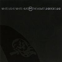 The Velvet Underground The Velvet Underground. White Light / White Heat the velvet underground velvet underground the white light white heat 2 lp