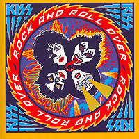 Kiss Kiss Rock And Roll Over