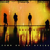 Soundgarden Soundgarden. Down On The Upside soundgarden soundgarden badmotorfinger 2 lp