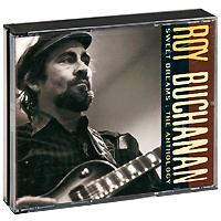 Рой Бьюкенен Roy Buchanan. Sweet Dreams. The Anthology (2 CD) рой орбисон хэнк уильямс старший roy orbison the mgm years 13 cd