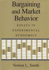 Bargaining and Market Behavior: Essays in Experimental Economics