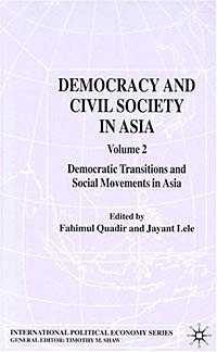 Democracy and Civil Society in Asia: Volume 2: Democratic Transitions and Social Movements in Asia Palgrave Macmillan