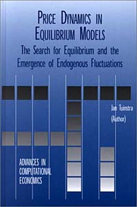 Price Dynamics in Equilibrium Models - The Search for Equilibrium and the Emergence of Endogenous Fluctuations цена