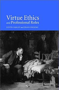 Virtue Ethics and Professional Roles цена