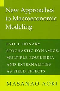 New Approaches to Macroeconomic Modeling: Evolutionary Stochastic Dynamics, Multiple Equilibria, and Externalities As Field Effects a micro level analysis of the effects of multiple crises