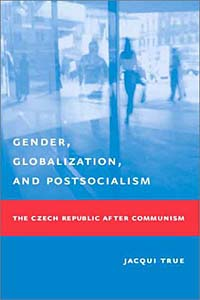 Gender, Globalization, and Postsocialism gender and the welfare state