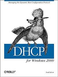 DHCP for Windows 2000: Managing the Dynamic Host Configuration Protocol ари каплан мортен ш нильсен windows 2000 изнутри
