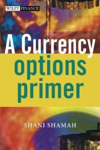 A Currency Options Primer цена