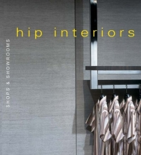 Hip Interiors: Shops & Showrooms