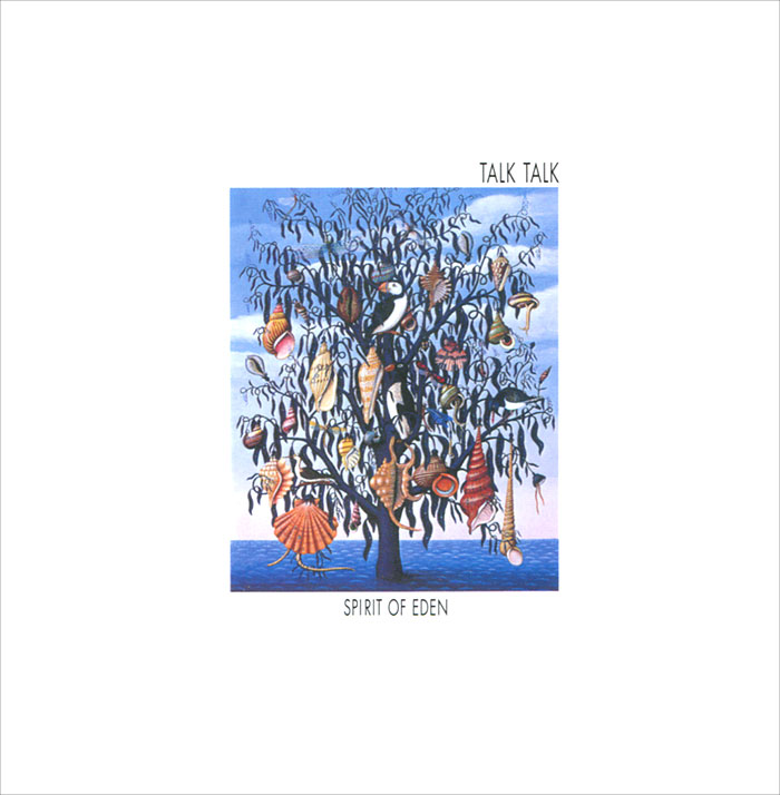 Talk Talk. Spirit Of Eden