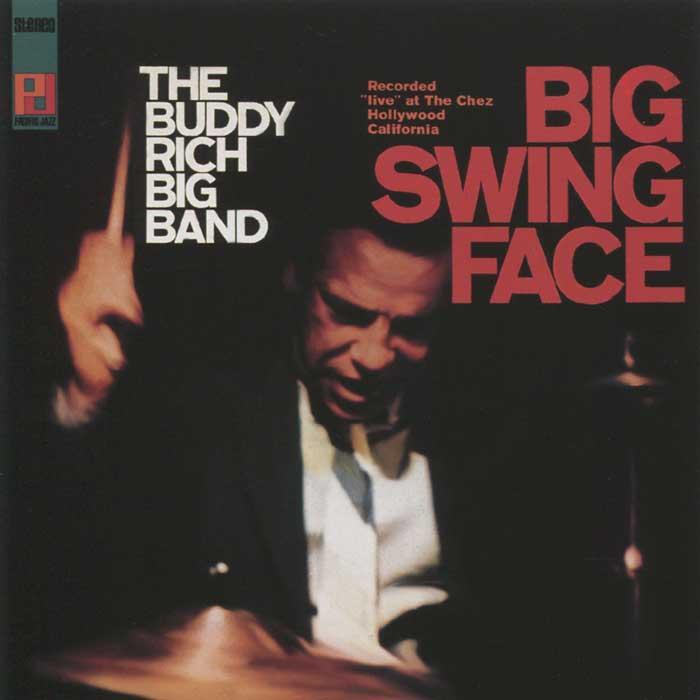 Buddy Rich. Big Swing Face. Бадди Рич
