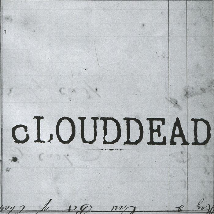 """""""Clouddead"""" Clouddead. Ten"""