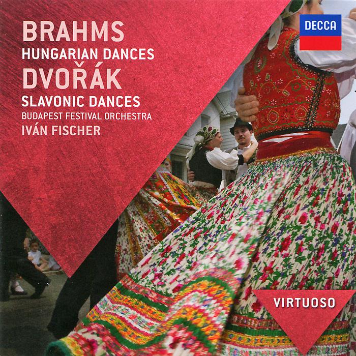 Иван Фишер,Budapest Festival Orchestra Ivan Fischer, Budapest Festival Orchestra. Brahms. Hungarian Dances / Dvorak. Slavonic Dances цена