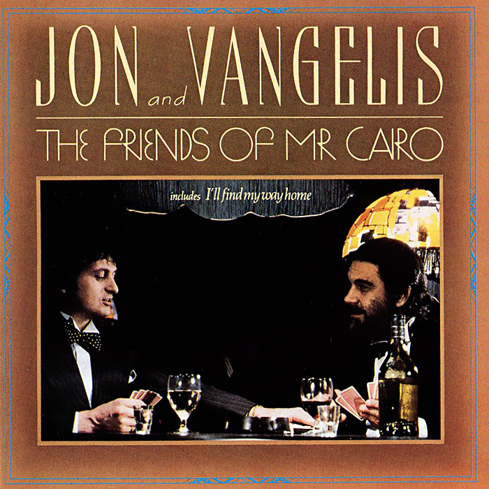 `Jon and Vangelis` Jon And Vangelis. The Friends Of Mr. Cairo jon hopkins london