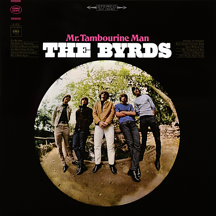 The Byrds The Byrds. Mr. Tambourine Man (LP) mr big mr big what if lp cd dvd