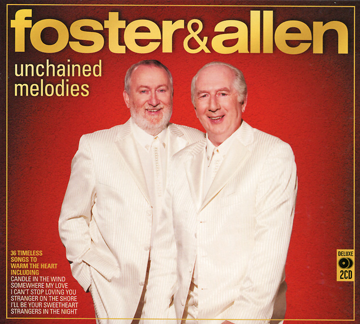 Фото - Foster & Allen Foster & Allen. Unchained Melodies (2 CD) foster walter bertram with ethan allen at ticonderoga