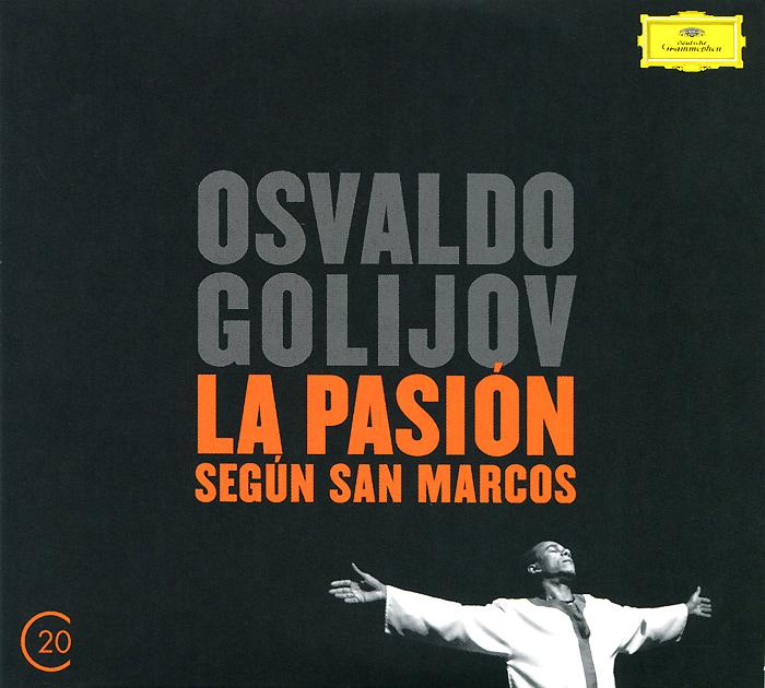 купить Освальдо Голижов Osvaldo Golijov. La Pasion Segun San Marcos (2 CD) онлайн