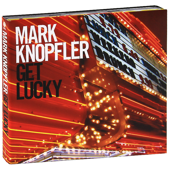 Марк Нопфлер Mark Knopfler. Get Lucky (CD + DVD) mark chambers l cd and dvd recording for dummies