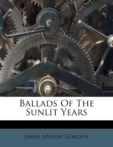 Ballads of the Sunlit Years цена 2017