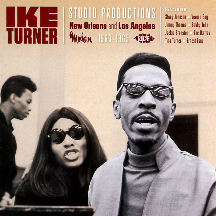 Ike Turner. Studio Productions. New Orleans And Los Angeles 1963-1965 ike quebec blue and sentimental