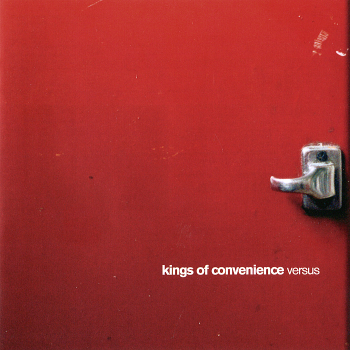 Kings Of Convenience Kings Of Convenience. Versus kings of convenience kings of convenience declaration of dependence