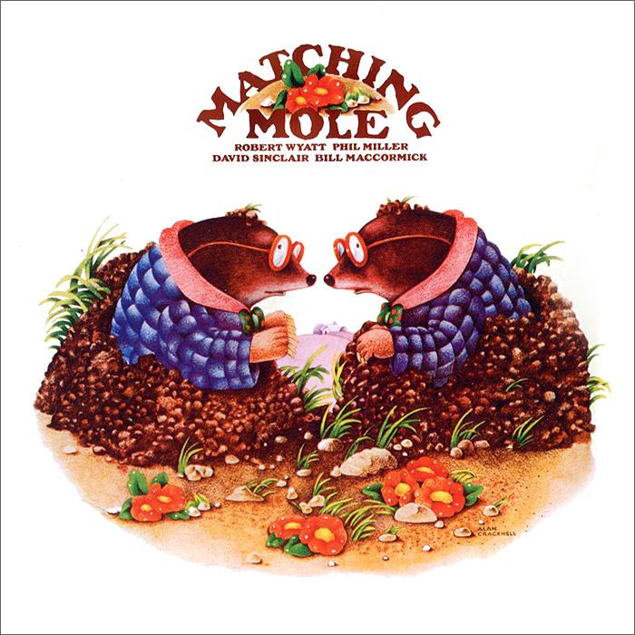 Matching Mole Matching Mole. Matching Mole. Expanded Edition (2 CD) mole s star