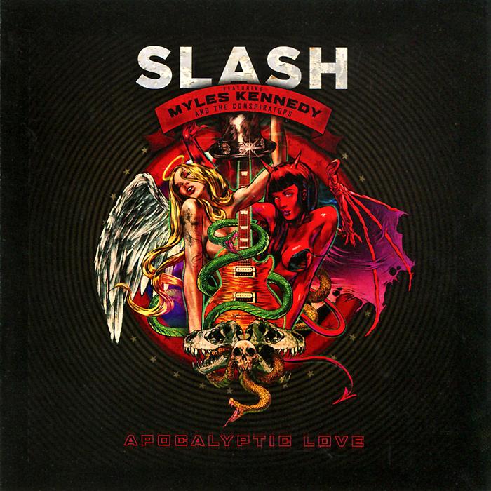 Slash,Майлс Кеннеди,The Conspirators Slash Featuring Myles Kennedy & The Conspirators. Apocalyptic Love apocalyptic fiction