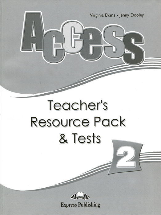 Jenny Dooley, Virginia Evans Access 2: Teacher's Resource Pack & Tests next move 1 students book access code