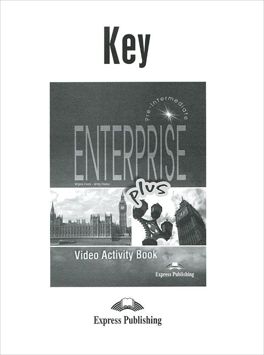Jenny Dooley, Virginia Evans Enterprise plus: video activity book: key