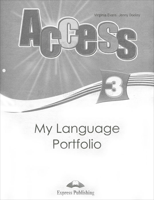 Jenny Dooley, Virginia Evans Access 3: My Language Portfolio цена и фото