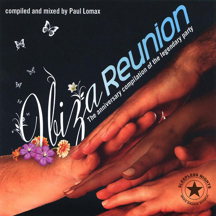 Пол Ломакс Paul Lomax. Ibiza Reunion. Day & Night (2 CD) reunion cd page 6
