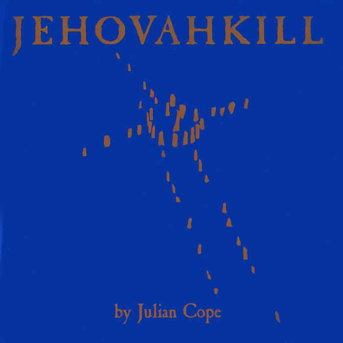 Джулиан Коуп Julian Cope. Jehovahkill. Deluxe Edition (2 CD) джулиан перрета julian perretta stitch me up
