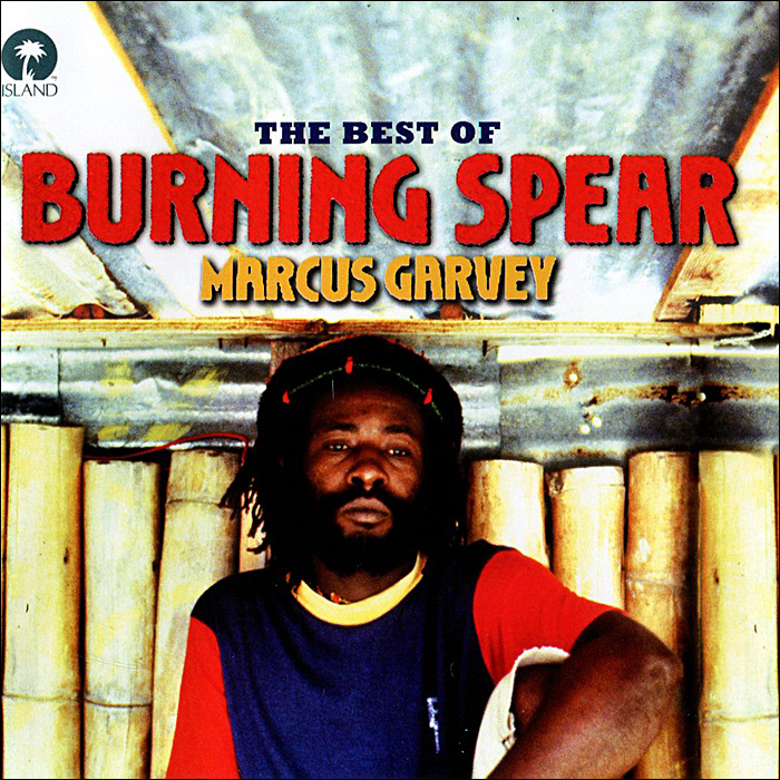 Маркус Гарви Marcus Garvey. The Best Of Burning Spear