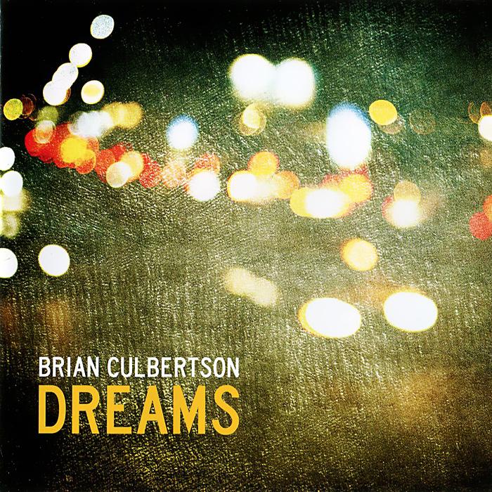 Брайан Калбертсон Brian Culbertson. Dreams melissa culbertson blog design for dummies